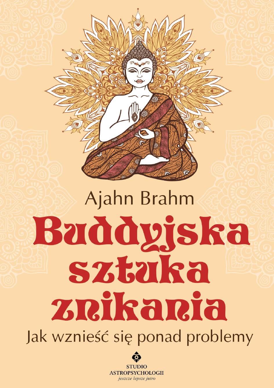 Buddyjska sztuka znikania. Jak wznieść się ponad problemy - Ebook (Książka PDF) do pobrania w formacie PDF
