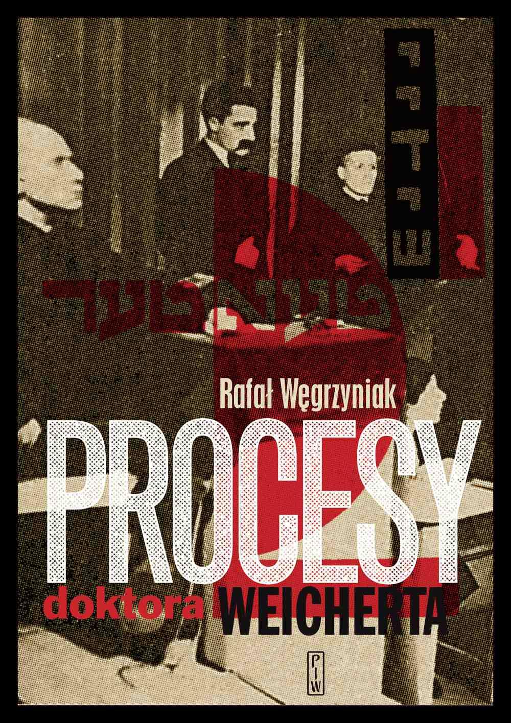 Procesy doktora Weicherta - Ebook (Książka na Kindle) do pobrania w formacie MOBI