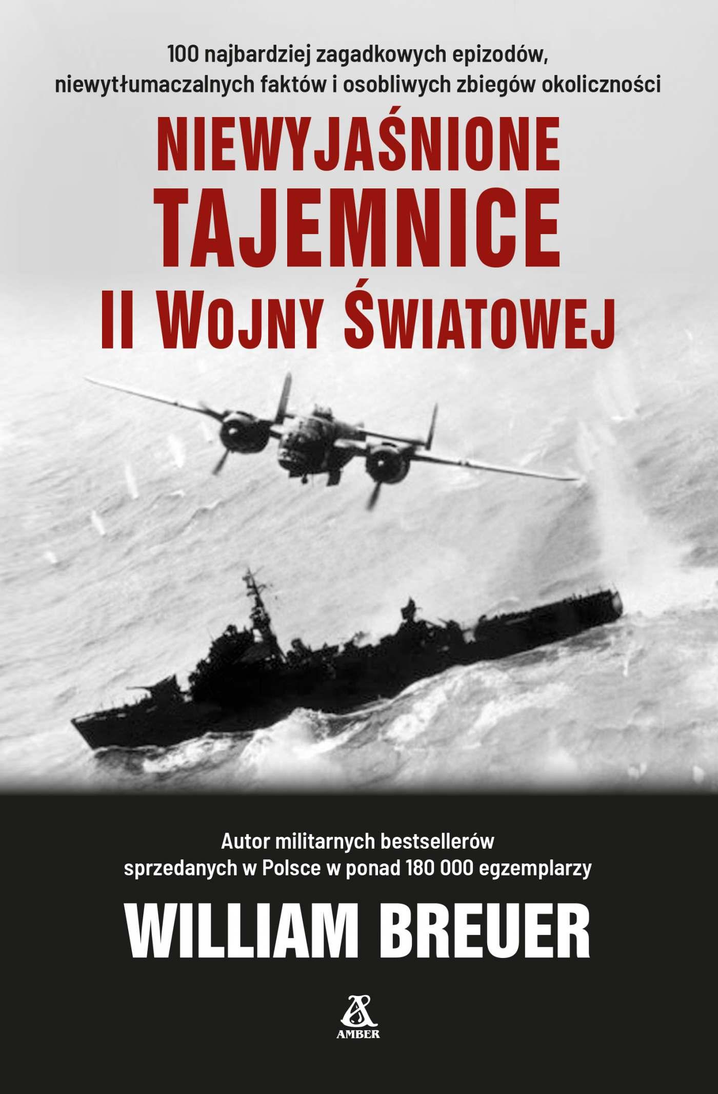 Niewyjaśnione tajemnice II wojny światowej - Ebook (Książka EPUB) do pobrania w formacie EPUB