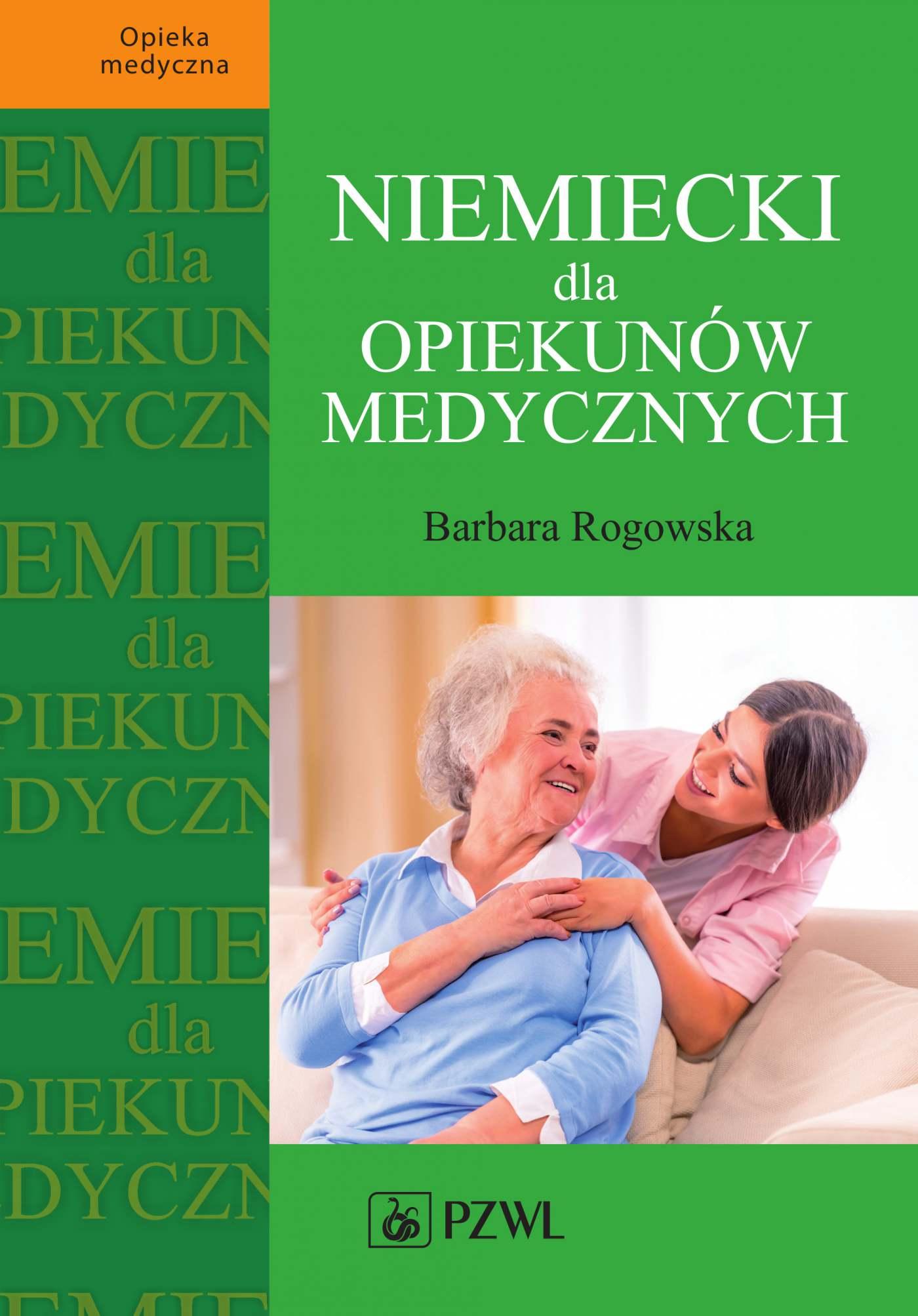 Niemiecki dla opiekunów medycznych - Ebook (Książka na Kindle) do pobrania w formacie MOBI
