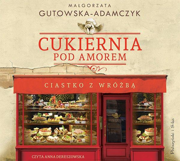 Cukiernia Pod Amorem. Ciastko z wróżbą - Audiobook (Książka audio MP3) do pobrania w całości w archiwum ZIP