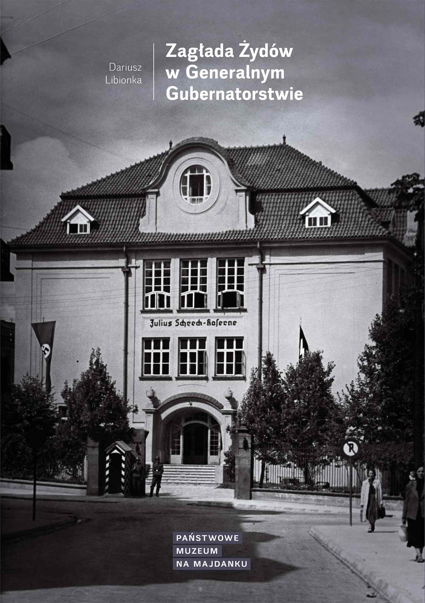 Zagłada Żydów w Generalnym Gubernatorstwie - Ebook (Książka EPUB) do pobrania w formacie EPUB