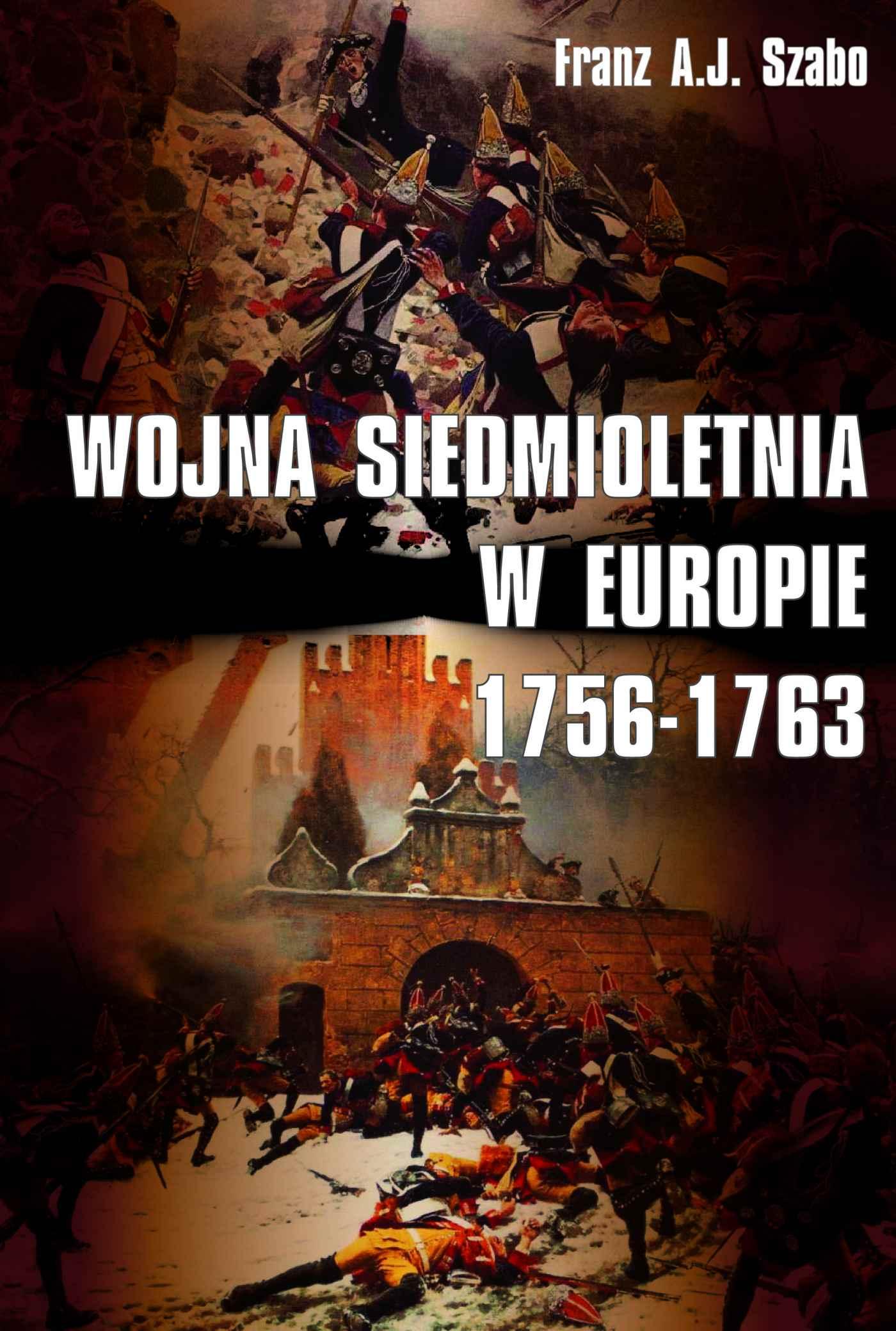 Wojna siedmioletnia w Europie 1756-1763 - Ebook (Książka na Kindle) do pobrania w formacie MOBI