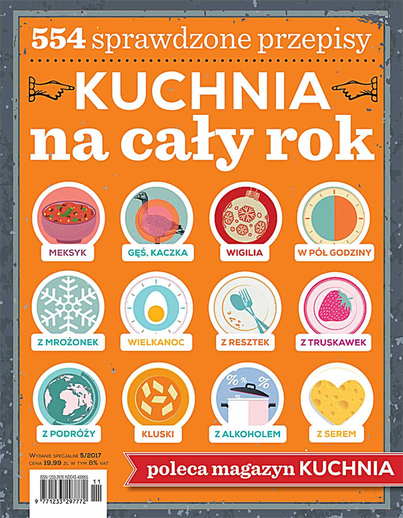 Kuchnia. Kolekcja dla smakoszy 5/2017 Kuchnia na cały rok - Ebook (Książka PDF) do pobrania w formacie PDF