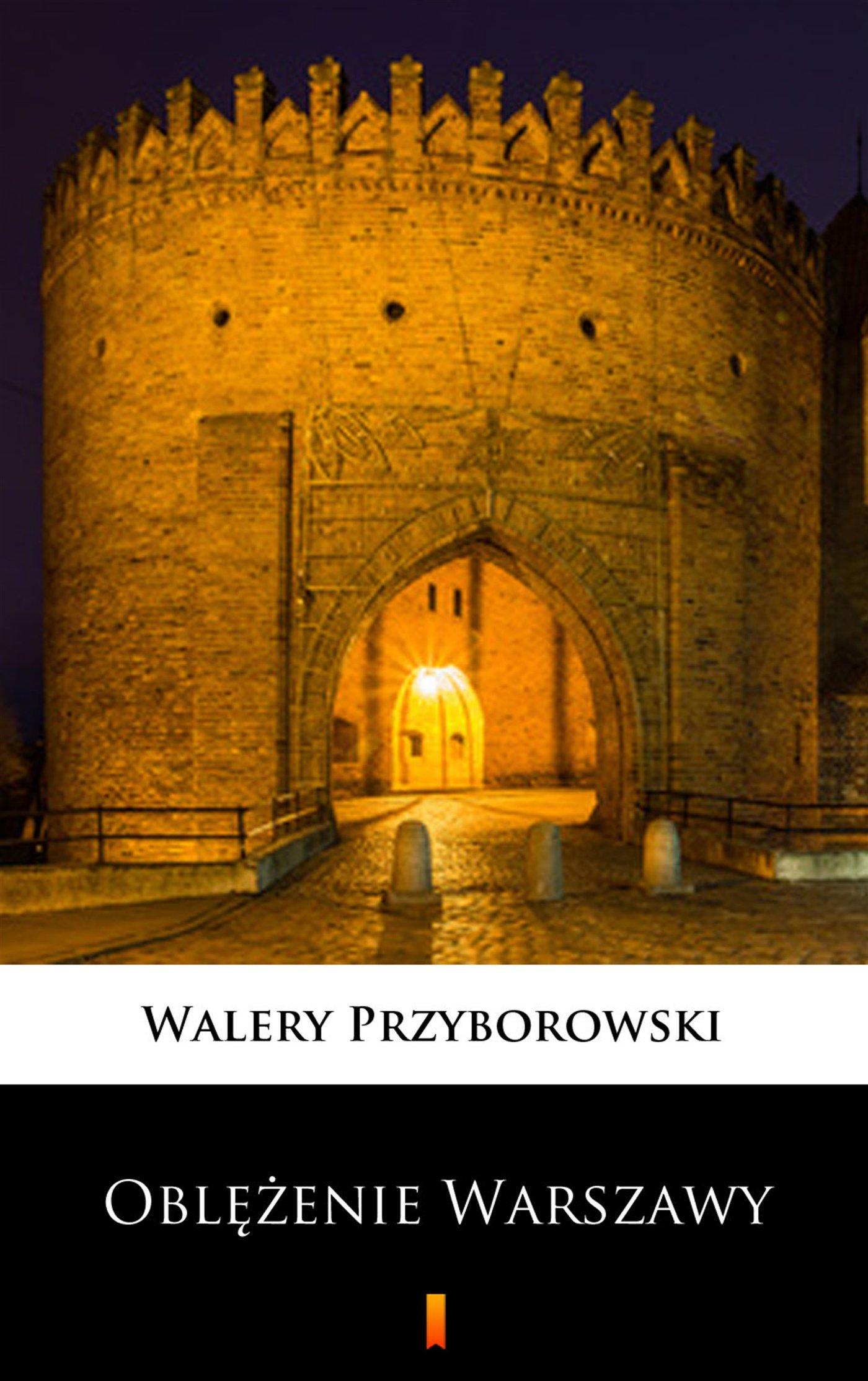 Oblężenie Warszawy - Ebook (Książka na Kindle) do pobrania w formacie MOBI