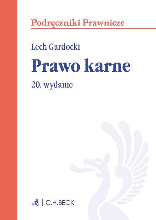 Prawo karne. Wydanie 20 - Ebook (Książka PDF) do pobrania w formacie PDF