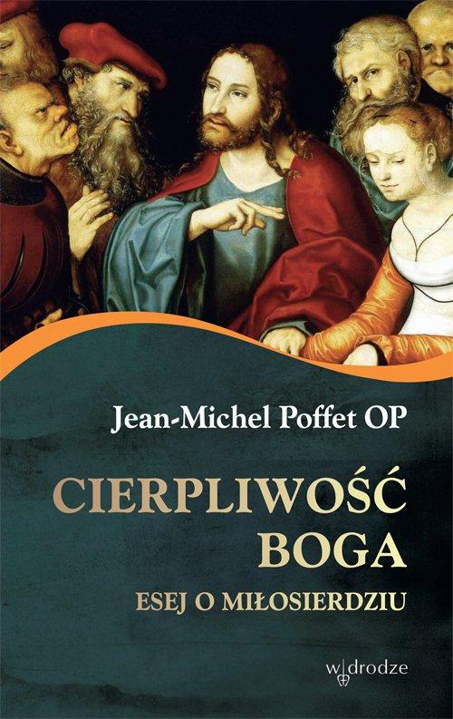 Cierpliwość Boga. Esej o miłosierdziu - Ebook (Książka EPUB) do pobrania w formacie EPUB