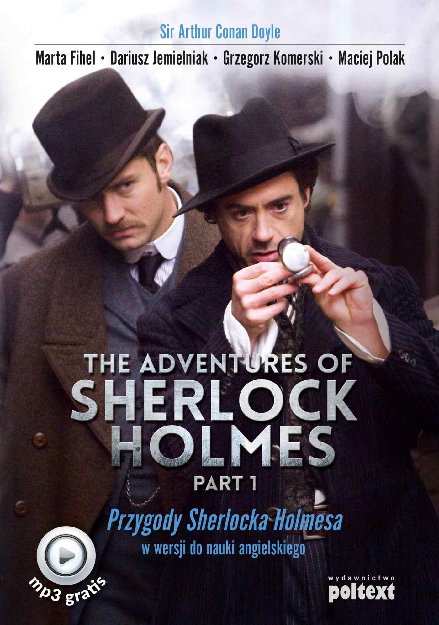 The Adventures of Sherlock Holmes (part I). Przygody Sherlocka Holmesa w wersji do nauki angielskiego - Ebook (Książka EPUB) do pobrania w formacie EPUB