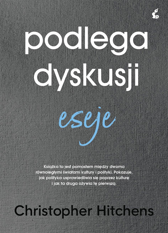 Podlega dyskusji. Eseje - Ebook (Książka EPUB) do pobrania w formacie EPUB