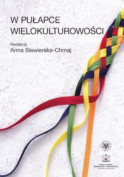 W pułapce wielokulturowości - Ebook (Książka PDF) do pobrania w formacie PDF