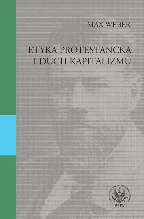 Etyka protestancka i duch kapitalizmu - Ebook (Książka PDF) do pobrania w formacie PDF
