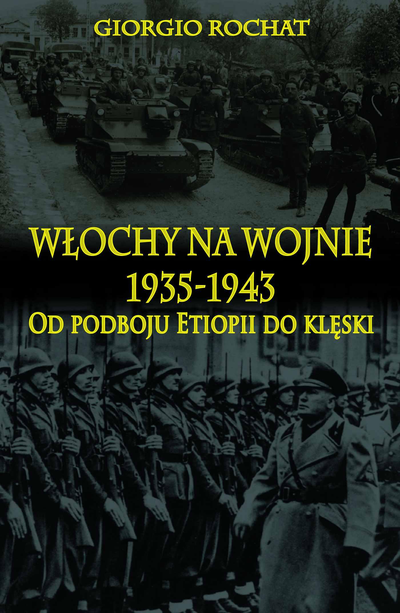Włochy na wojnie 1935-1943. Od podboju Etiopii do klęski - Ebook (Książka na Kindle) do pobrania w formacie MOBI