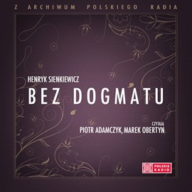 Bez Dogmatu - Audiobook (Książka audio MP3) do pobrania w całości w archiwum ZIP
