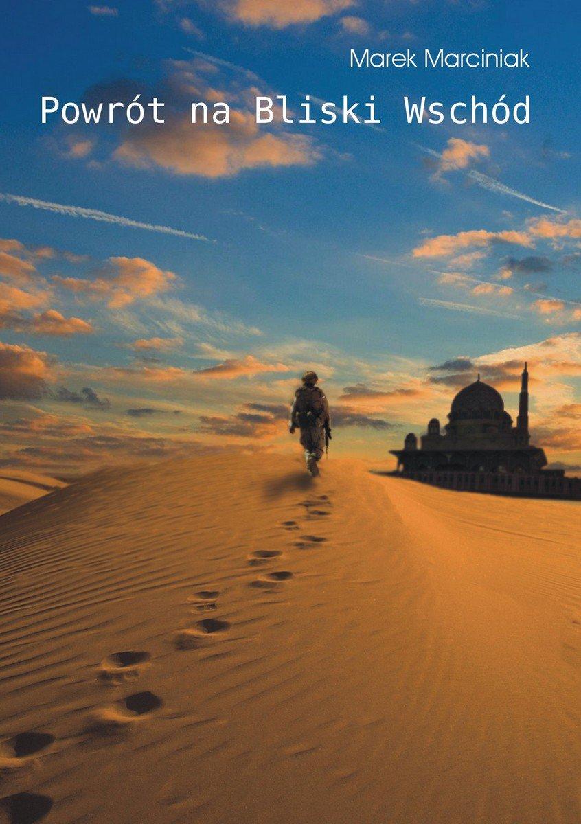 Powrót na Bliski Wschód - Ebook (Książka na Kindle) do pobrania w formacie MOBI
