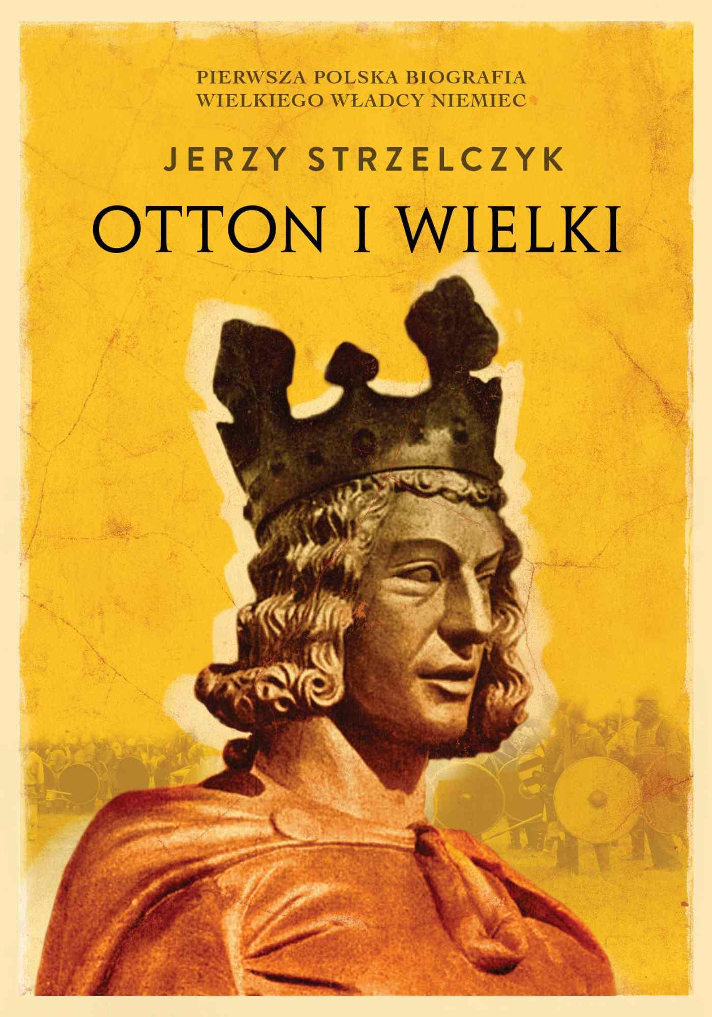 Otton I Wielki - Ebook (Książka EPUB) do pobrania w formacie EPUB
