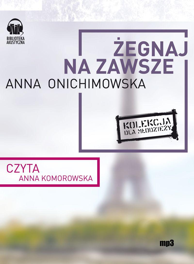 Żegnaj na zawsze - Audiobook (Książka audio MP3) do pobrania w całości w archiwum ZIP
