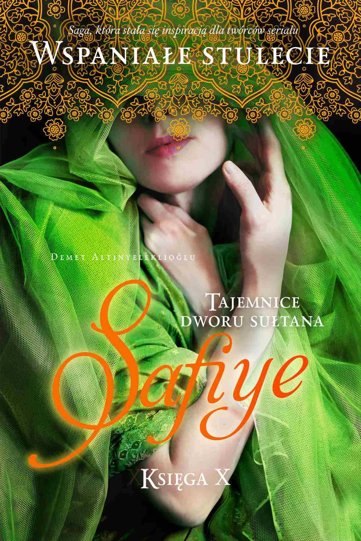 Tajemnice dworu sułtana. Safiye. Księga 10 - Ebook (Książka na Kindle) do pobrania w formacie MOBI