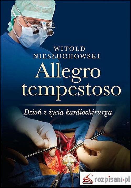 Allegro tempestoso. Dzień z życia kardiochirurga - Ebook (Książka na Kindle) do pobrania w formacie MOBI