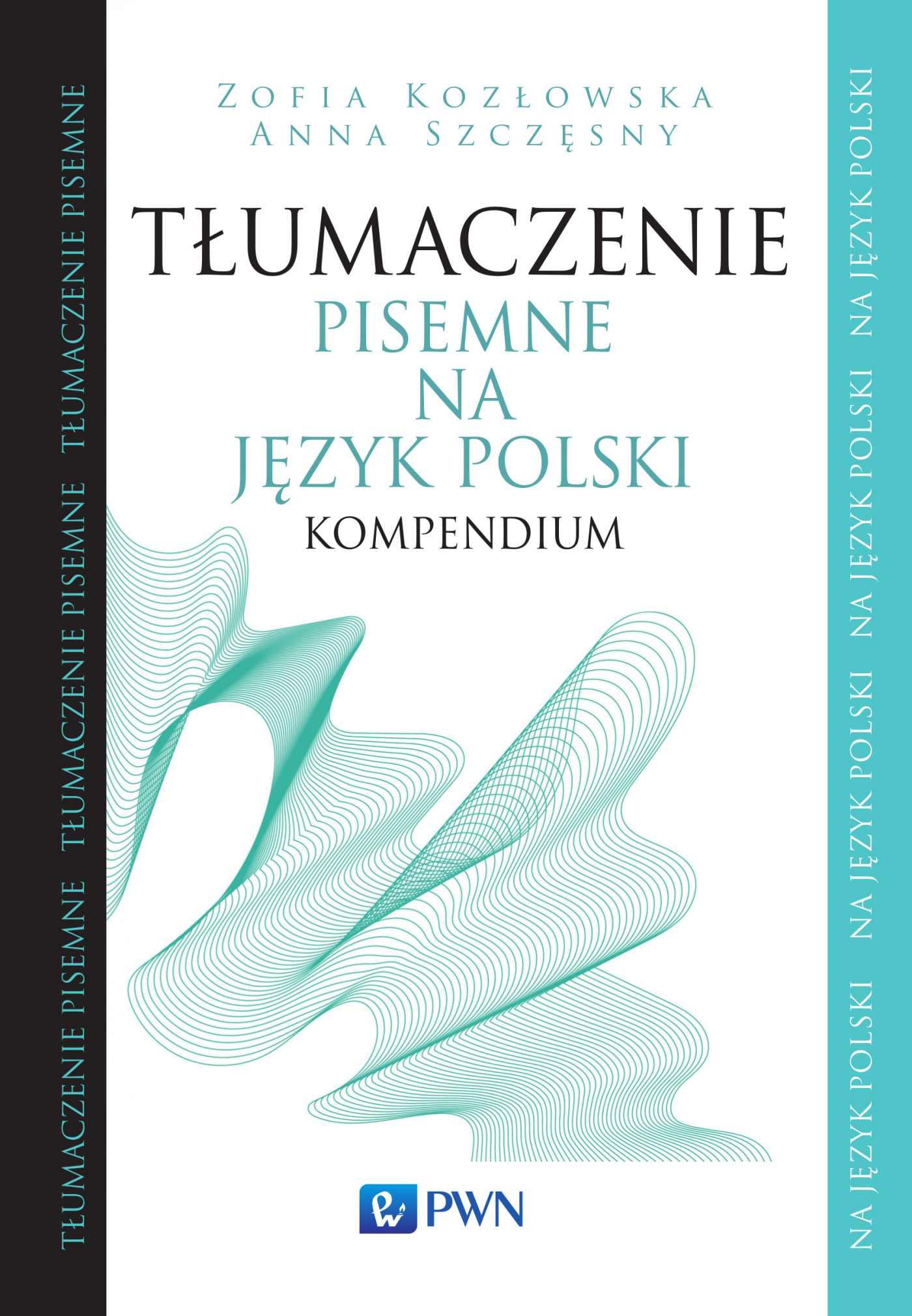 Tłumaczenie pisemne na język polski. Kompendium - Ebook (Książka na Kindle) do pobrania w formacie MOBI
