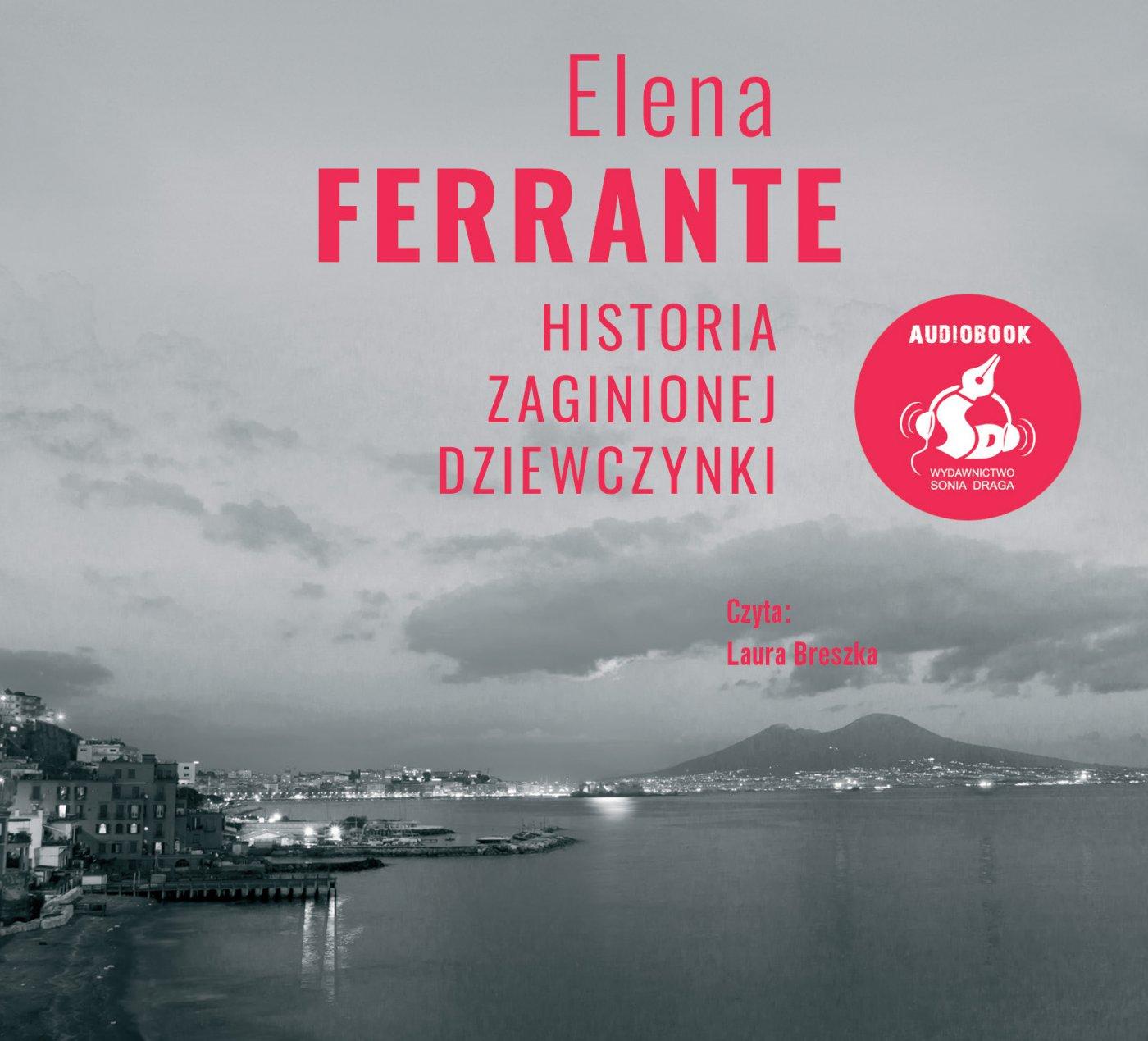 Historia zaginionej dziewczynki - Audiobook (Książka audio MP3) do pobrania w całości w archiwum ZIP