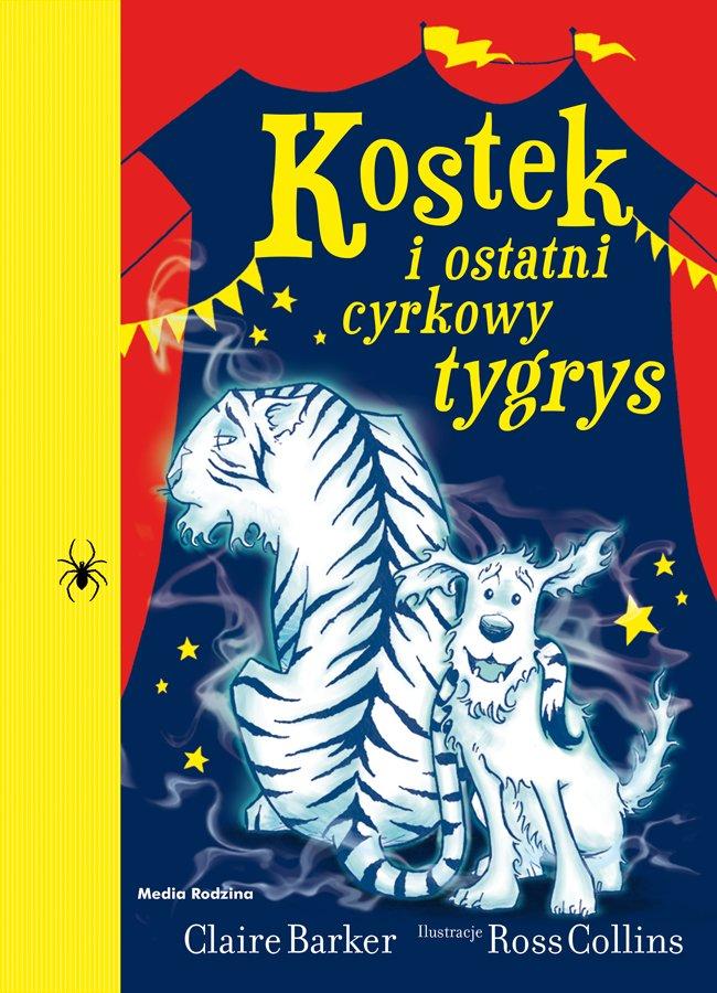 Kostek i ostatni cyrkowy tygrys - Ebook (Książka na Kindle) do pobrania w formacie MOBI