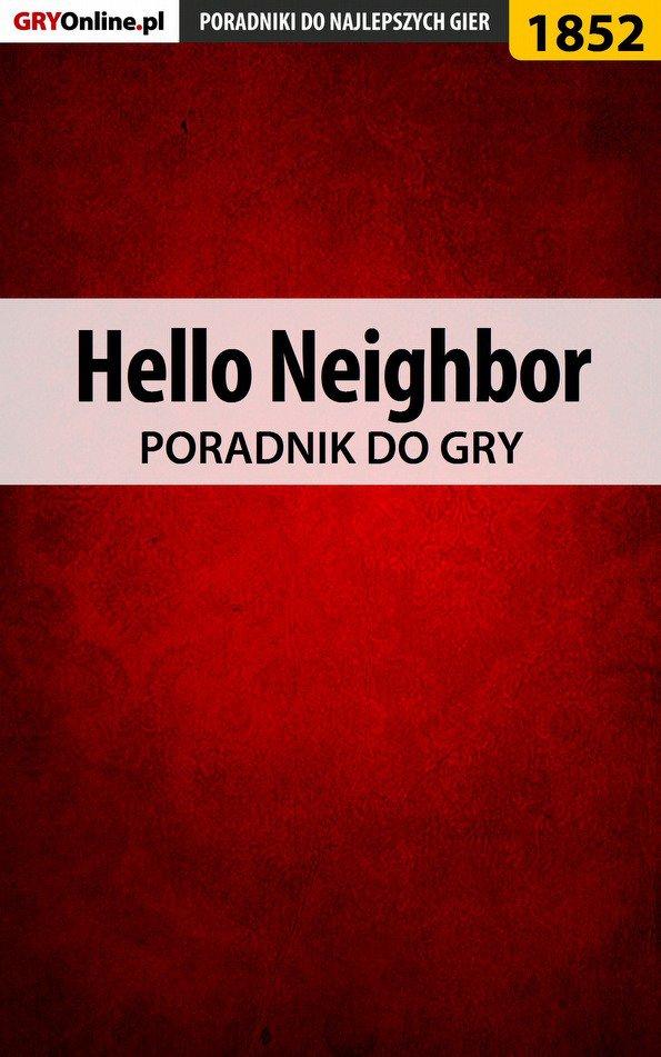 Hello Neighbor - poradnik do gry - Ebook (Książka EPUB) do pobrania w formacie EPUB
