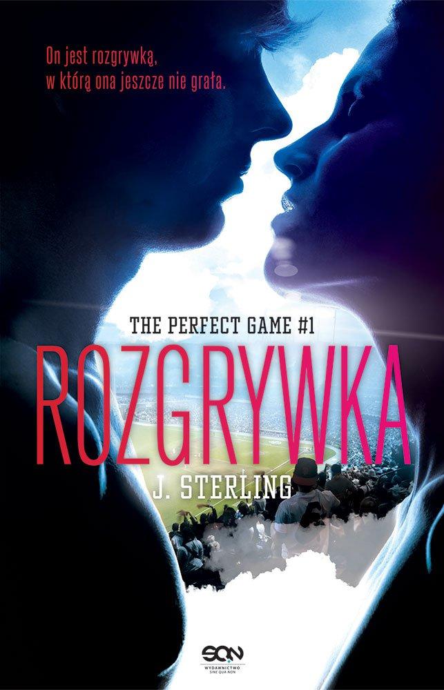 The Perfect Game. Tom 1. Rozgrywka - Ebook (Książka na Kindle) do pobrania w formacie MOBI