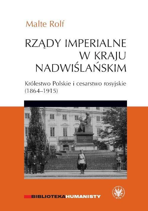 Rządy imperialne w Kraju Nadwiślańskim - Ebook (Książka PDF) do pobrania w formacie PDF