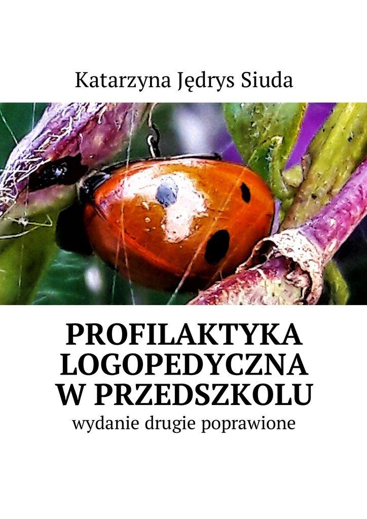 Profilaktyka logopedyczna wprzedszkolu - Ebook (Książka EPUB) do pobrania w formacie EPUB