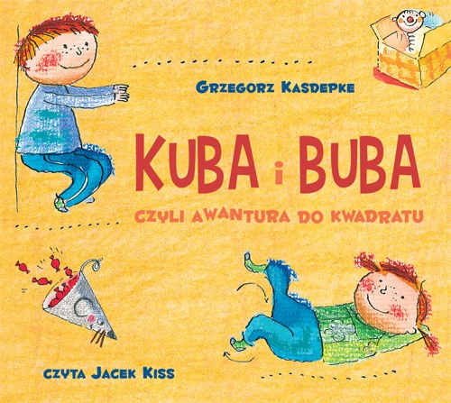 Kuba i Buba - Czyli awantura do kwadratu - Audiobook (Książka audio MP3) do pobrania w całości w archiwum ZIP