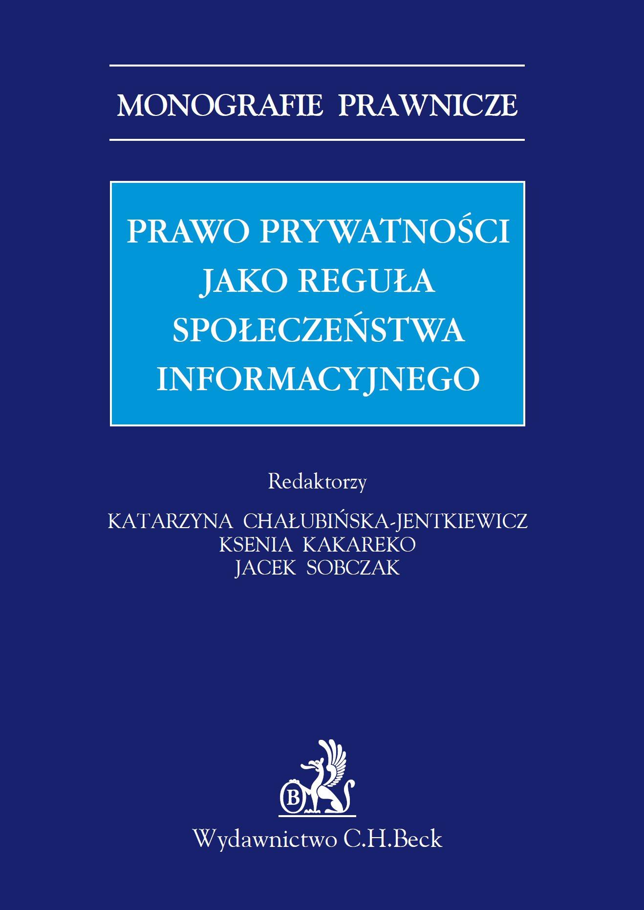 Prawo prywatności jako reguła społeczeństwa informacyjnego - Ebook (Książka PDF) do pobrania w formacie PDF