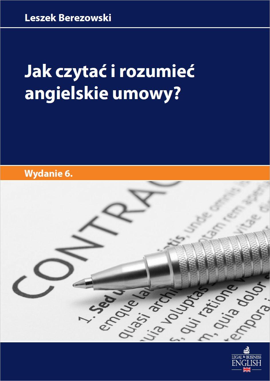 Jak czytać i rozumieć angielskie umowy? Wydanie 6 - Ebook (Książka PDF) do pobrania w formacie PDF
