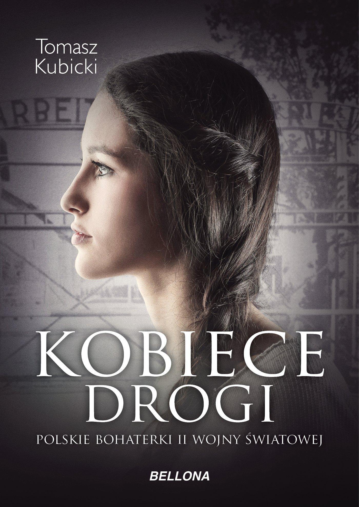 Kobiece drogi. Polskie bohaterki II wojny światowej - Ebook (Książka na Kindle) do pobrania w formacie MOBI