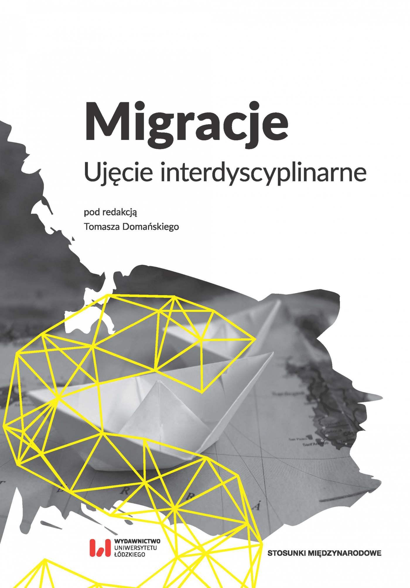 Migracje. Ujęcie interdyscyplinarne - Ebook (Książka PDF) do pobrania w formacie PDF