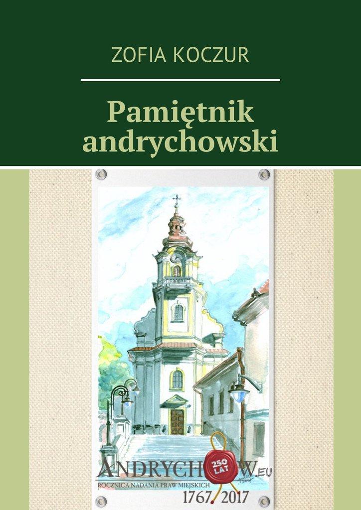 Pamiętnik andrychowski - Ebook (Książka na Kindle) do pobrania w formacie MOBI