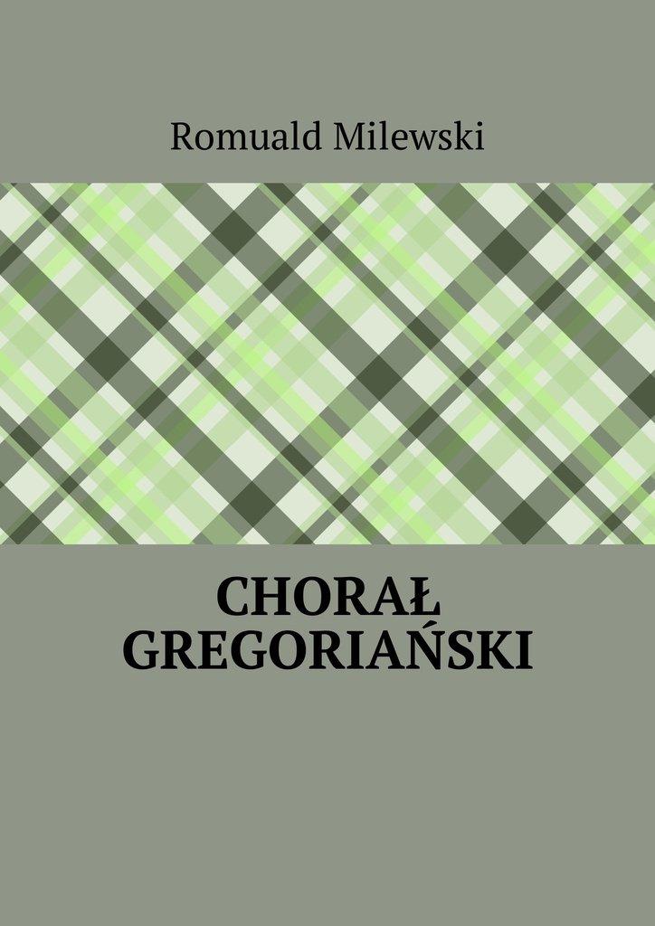 Chorał gregoriański - Ebook (Książka na Kindle) do pobrania w formacie MOBI