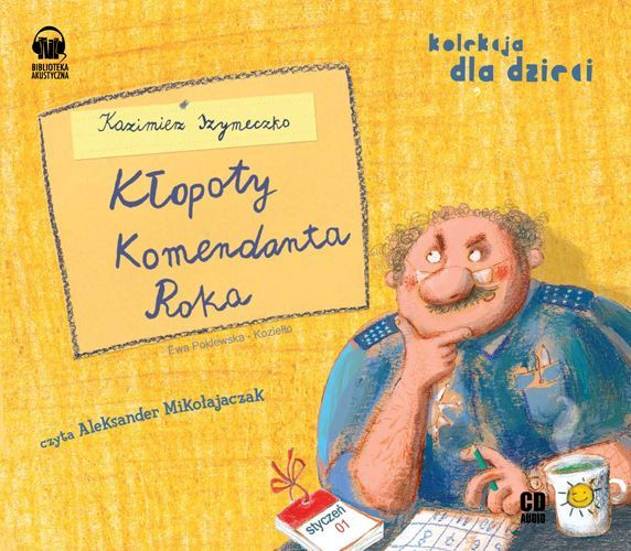 Kłopoty komendanta Roka - Audiobook (Książka audio MP3) do pobrania w całości w archiwum ZIP