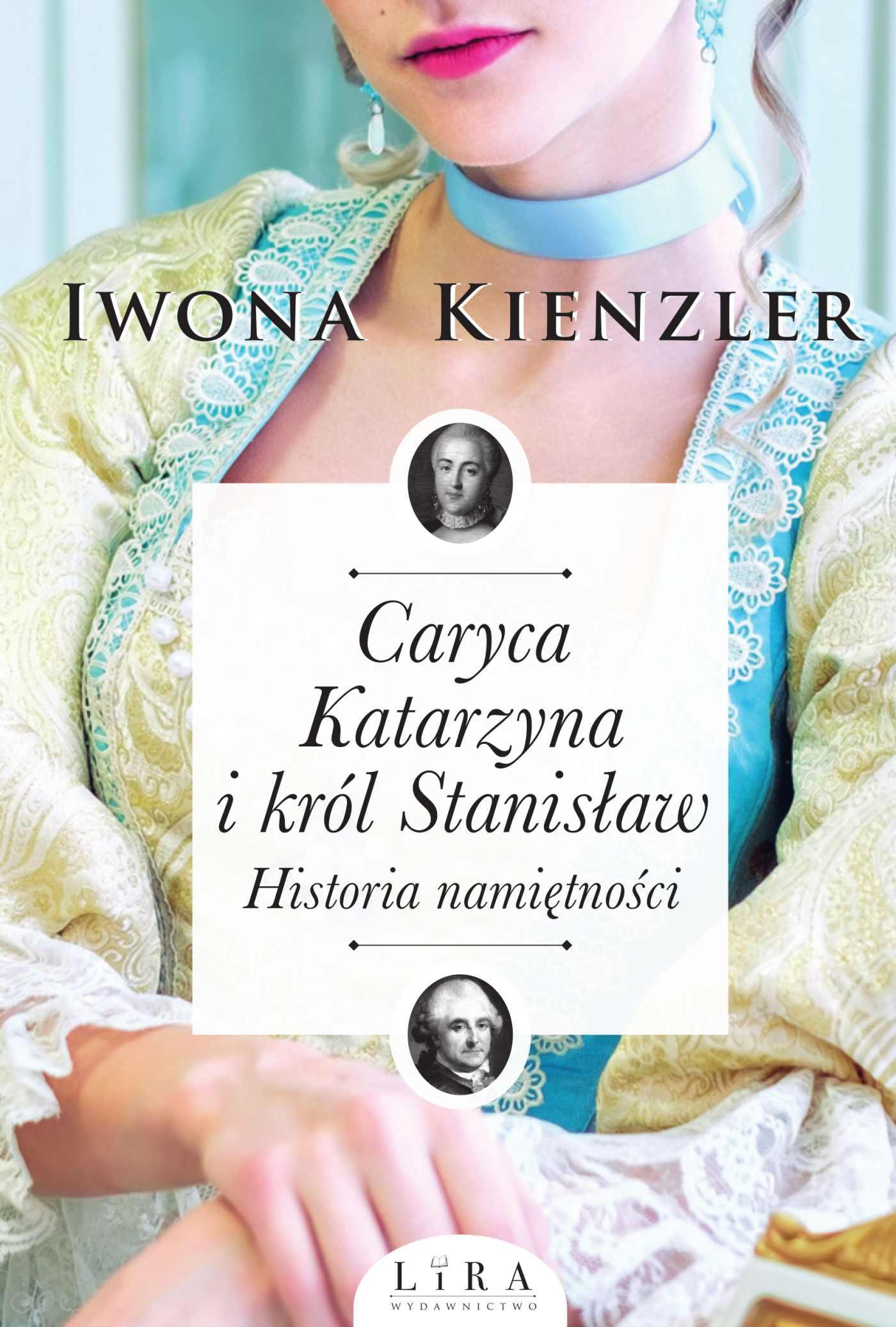 Caryca Katarzyna i król Stanisław. Historia namiętności - Ebook (Książka na Kindle) do pobrania w formacie MOBI