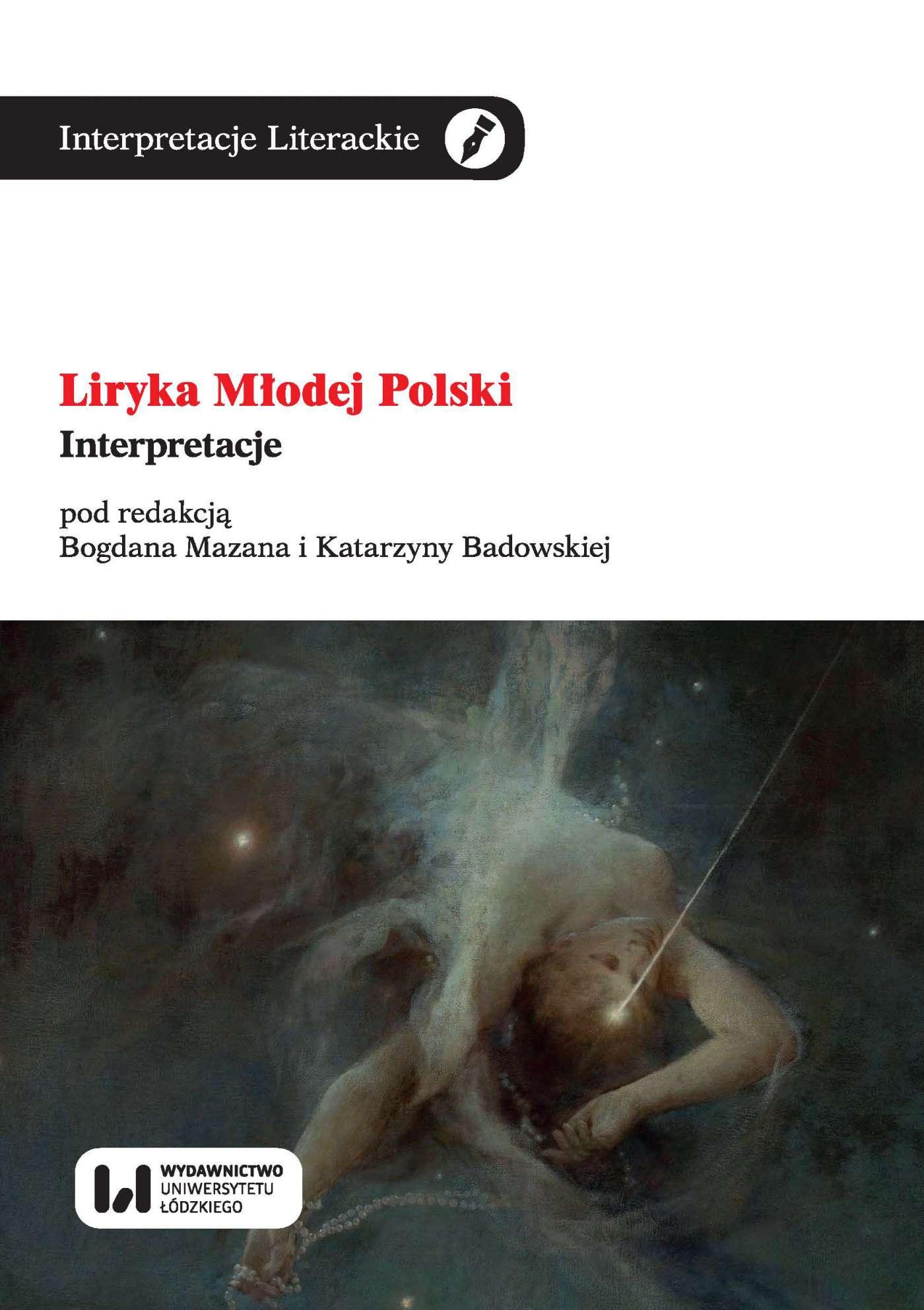 Liryka Młodej Polski. Interpretacje - Ebook (Książka EPUB) do pobrania w formacie EPUB