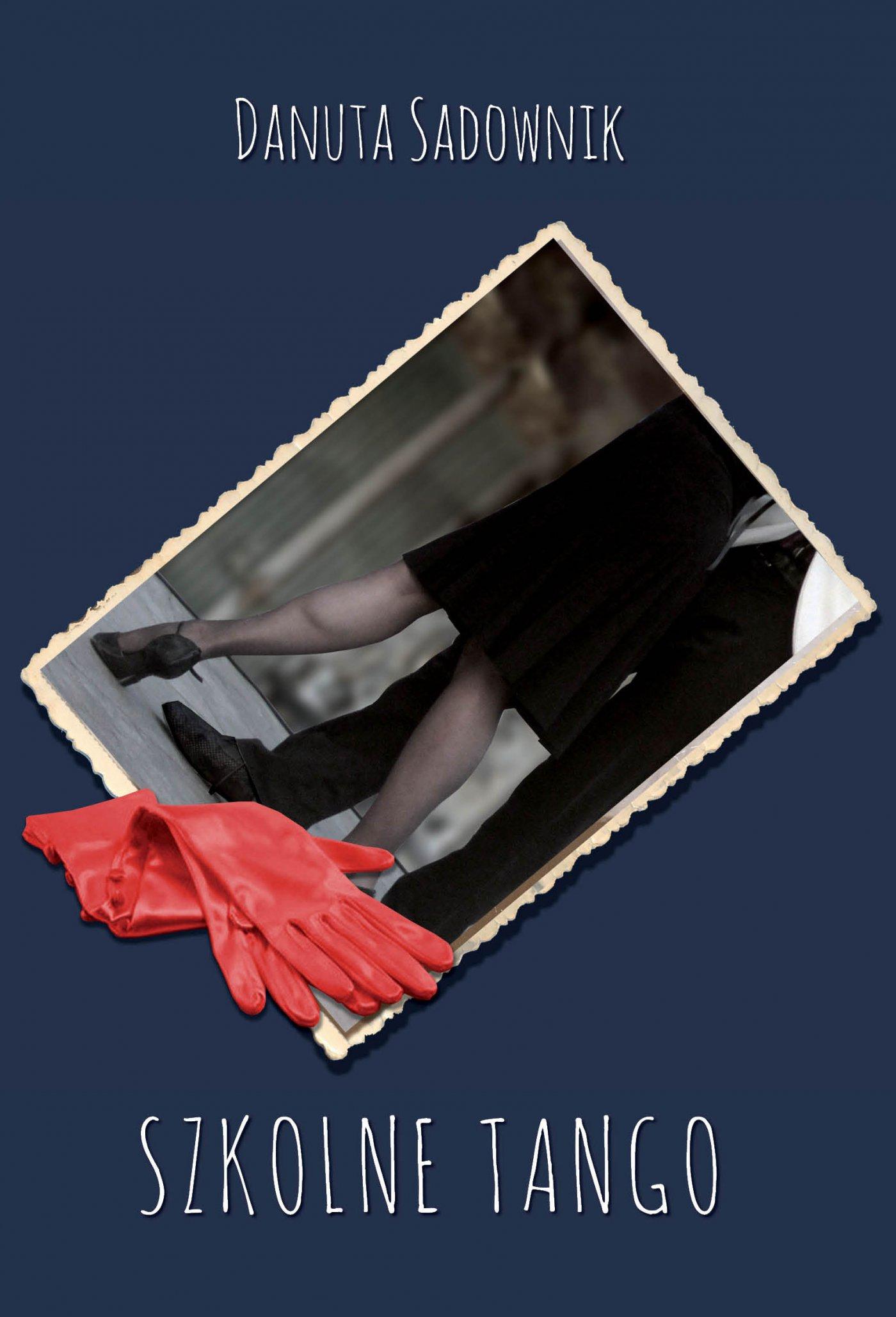 Szkolne tango - Ebook (Książka EPUB) do pobrania w formacie EPUB