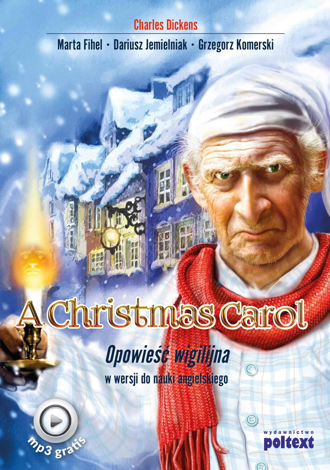 A Christmas Carol. Opowieść wigilijna w wersji do nauki angielskiego - Ebook (Książka EPUB) do pobrania w formacie EPUB