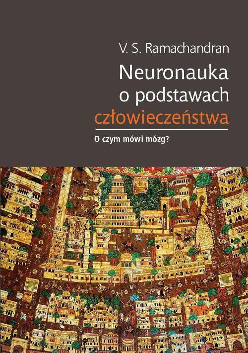 Neuronauka o podstawach człowieczeństwa - Ebook (Książka PDF) do pobrania w formacie PDF
