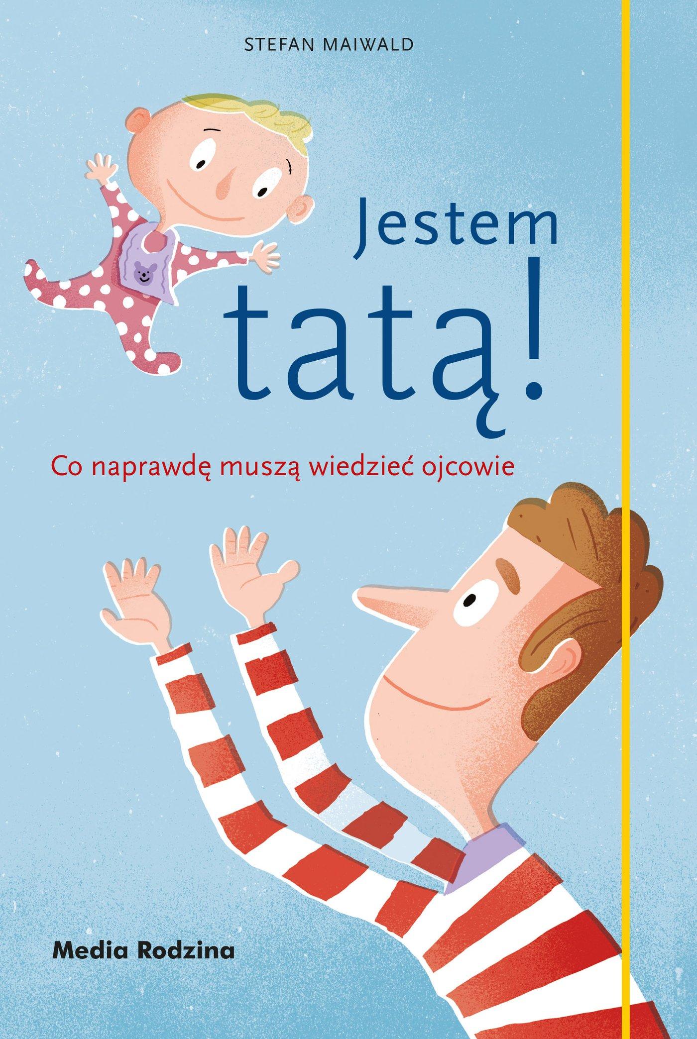Jestem tatą! - Ebook (Książka EPUB) do pobrania w formacie EPUB