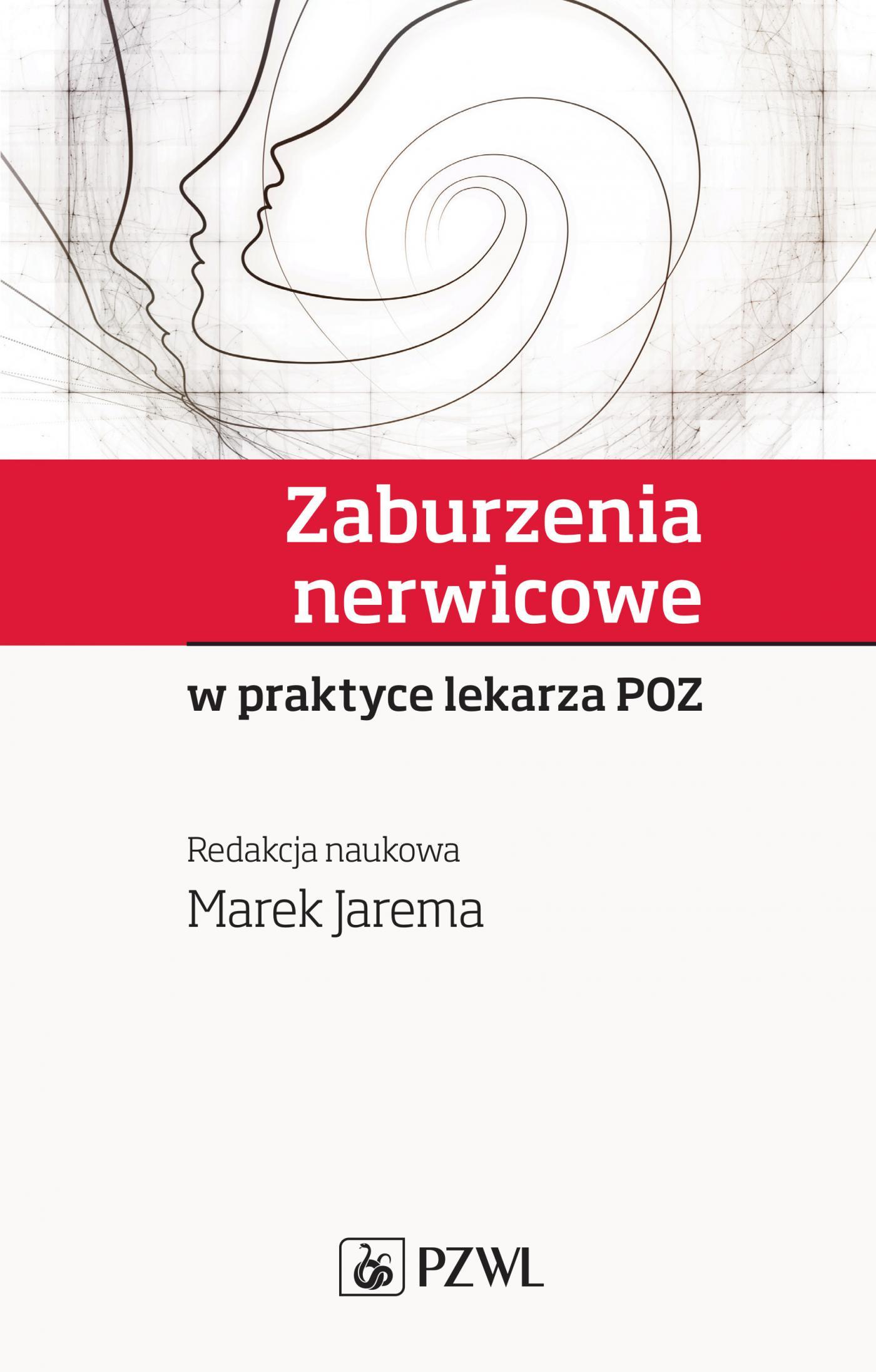 Zaburzenia nerwicowe w praktyce lekarza POZ - Ebook (Książka na Kindle) do pobrania w formacie MOBI