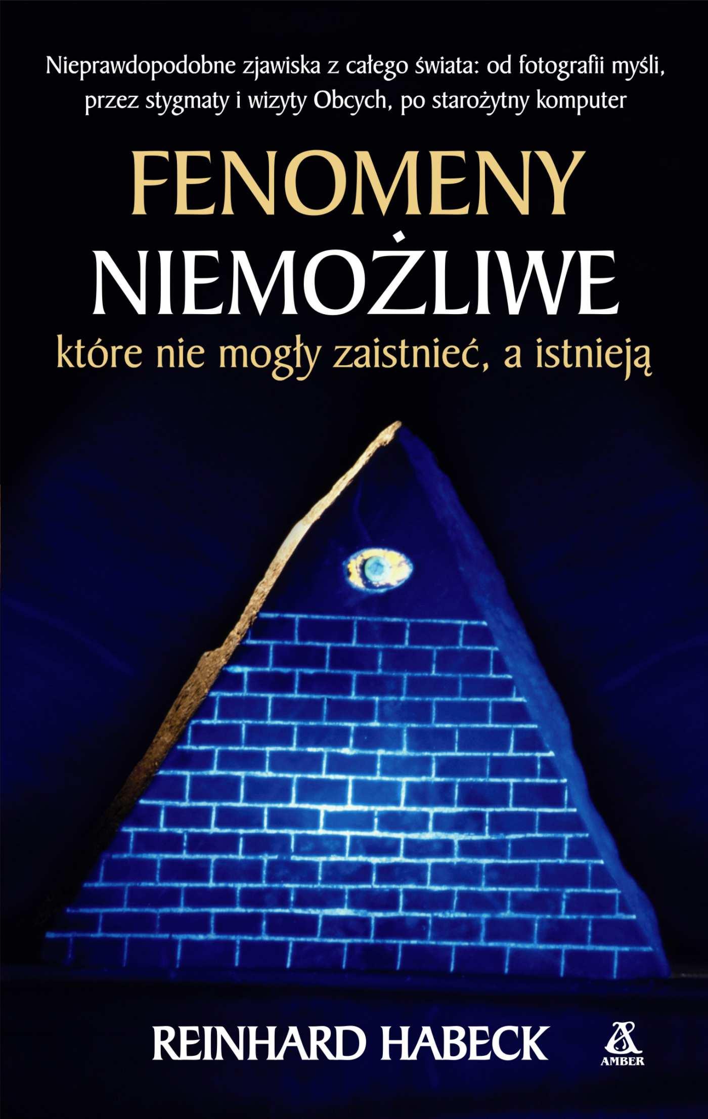 Fenomeny niemożliwe, które nie mogły zaistnieć, a istnieją - Ebook (Książka na Kindle) do pobrania w formacie MOBI