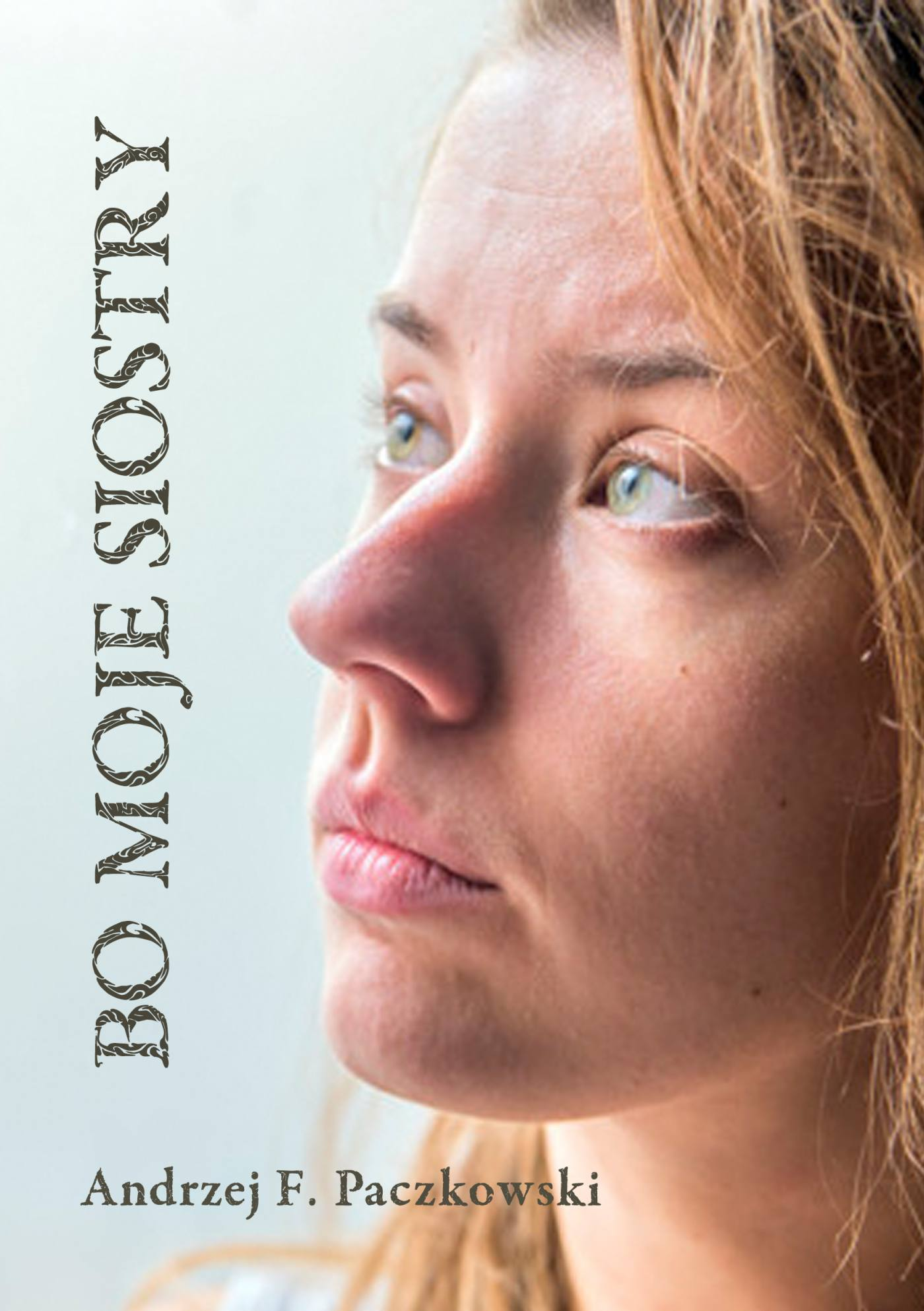 Bo moje siostry - Ebook (Książka PDF) do pobrania w formacie PDF