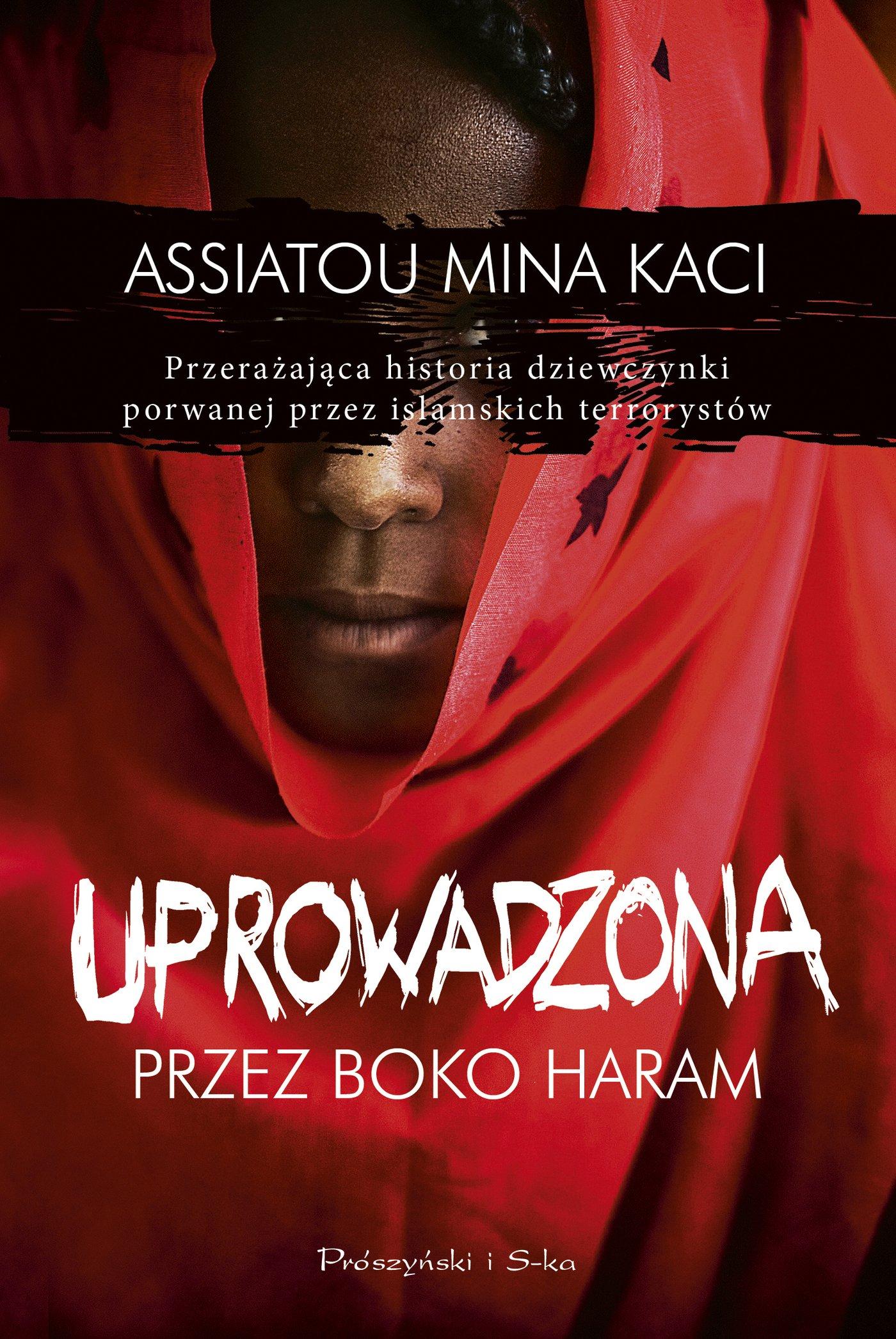 Uprowadzona przez Boko Haram - Ebook (Książka EPUB) do pobrania w formacie EPUB