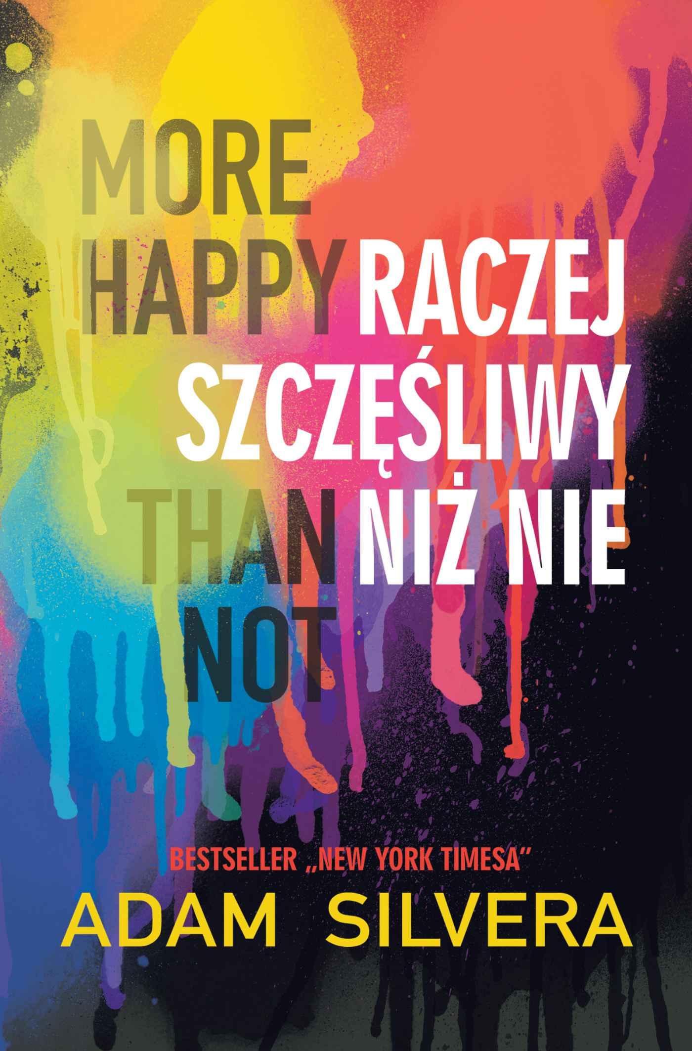 More Happy Than Not. Raczej szczęśliwy niż nie - Ebook (Książka EPUB) do pobrania w formacie EPUB