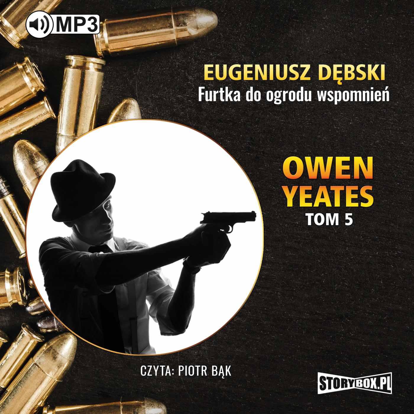 Owen Yeates tom 5. Furtka do ogrodu wspomnień - Audiobook (Książka audio MP3) do pobrania w całości w archiwum ZIP