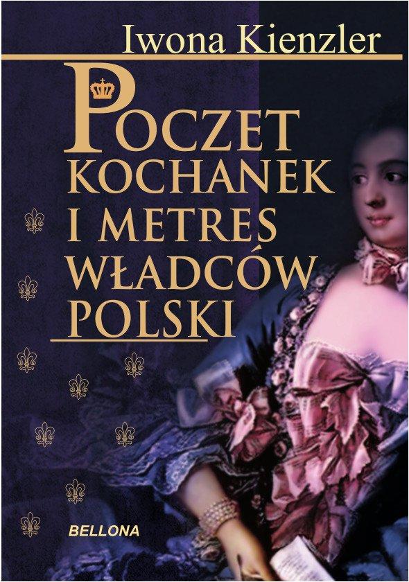Poczet kochanek i metres władców Polski - Ebook (Książka na Kindle) do pobrania w formacie MOBI